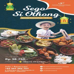 Sego Si Othong (Special Ramadhan) Sahid Montana Malang